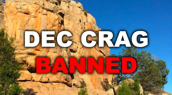 Dec Crag Ban Announced